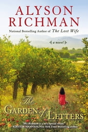 The Garden of Letters ebook by Alyson Richman