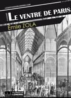 Le ventre de Paris ebook by Émile Zola