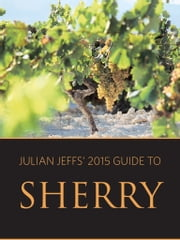 Julian Jeffs' guide to sherry ebook by Julian Jeffs