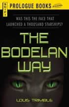 The Bodelan Way ebook by Louis Trimble