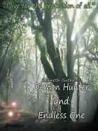 Demon Hunter and Endless One (The Lands Series 1 + 2) ebook by Kenneth Guthrie