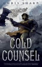 Cold Counsel ebook by Chris Sharp