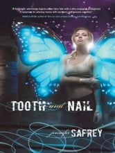Tooth and Nail ebook by jennifer Safrey
