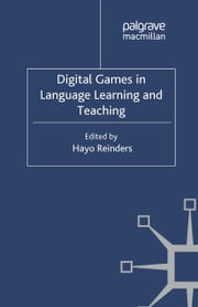 Digital Games in Language Learning and Teaching ebook by H. Reinders