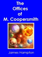 The Offices of M. Coopersmith ebook by James Hampton