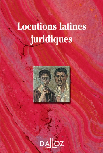 Locutions latines juridiques ebook by Collectif