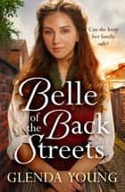 Belle of the Back Streets ekitaplar by Glenda Young