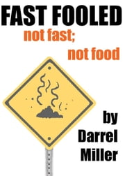 Fast Fooled ebook by Darrel Miller
