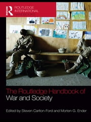The Routledge Handbook of War and Society - Iraq and Afghanistan ebook by