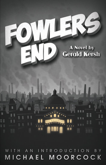 Fowlers End ebook by Gerald Kersh,Michael Moorcock