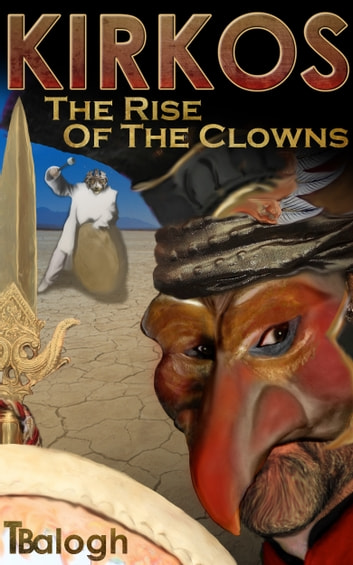 The Rise of the Clowns ebook by Terri Balogh
