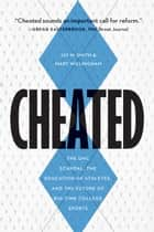 Cheated ebook by Jay M Smith,Mary Willingham