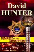 Tempest at the Sunsphere ebook by David Hunter
