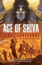 Age of Shiva ebook by James Lovegrove