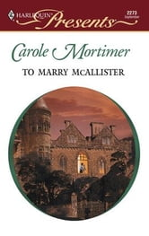 To Marry McAllister ebook by Carole Mortimer