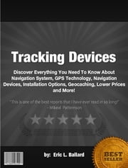 Tracking Devices ebook by Eric L. Ballard