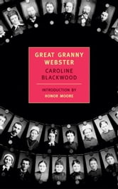 Great Granny Webster ebook by Caroline Blackwood