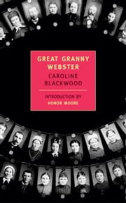 Great Granny Webster ebook by Honor Moore,Caroline Blackwood