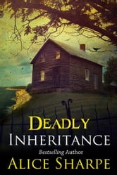 Deadly Inheritance ebook by Alice Sharpe