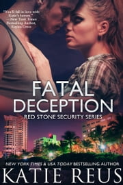 Fatal Deception ebook by Katie Reus