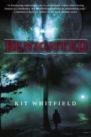 Benighted ebook by Kit Whitfield