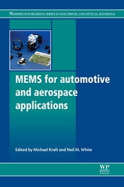 Mems for Automotive and Aerospace Applications ebook by Michael Kraft,Neil M White