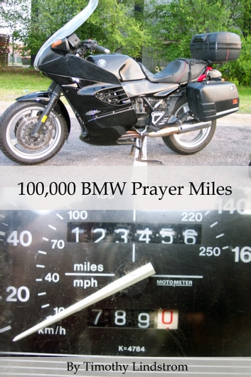 100,000 BMW Prayer Miles ebook by Timothy Lindstrom