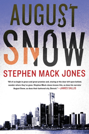 August Snow ebook by Stephen Mack Jones