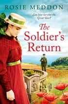 The Soldier's Return ebook by Rosie Meddon
