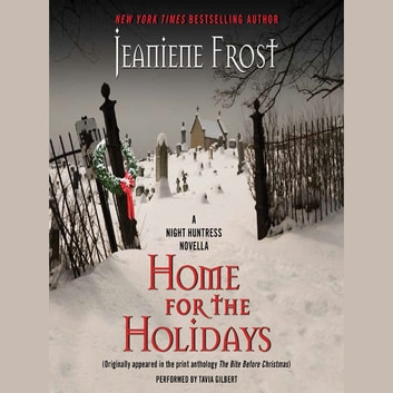 Home for the Holidays - A Night Huntress Novella audiobook by Jeaniene Frost