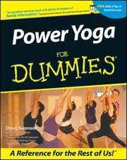 Power Yoga For Dummies ebook by Doug Swenson