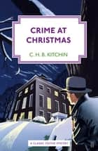 Crime at Christmas ebook by