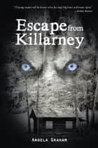 Escape from Killarney ebook by