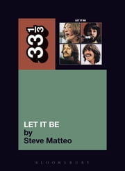 The Beatles' Let It Be ebook by Steve Matteo