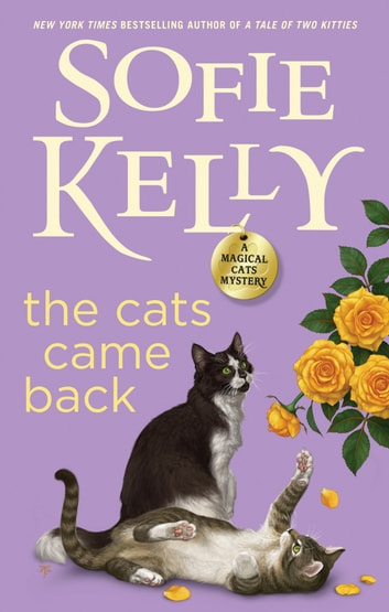 The Cats Came Back ebook by Sofie Kelly