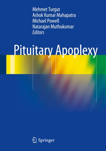 Pituitary Apoplexy 電子書籍 by
