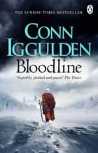 Wars of the Roses: Bloodline - Book 3 ebook by Conn Iggulden