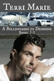 A Billionaire in Disguise, Books 1-3