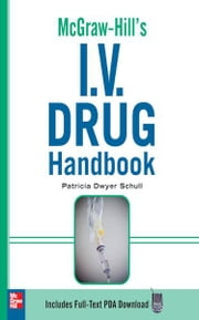 McGraw-Hill's I.V. Drug Handbook ebook by Patricia Schull