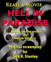 Hell In Paradise ebook by Jack R. Stanley,Kallya Valanis