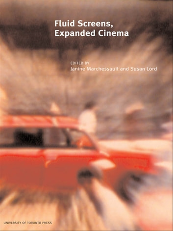 Fluid Screens, Expanded Cinema ebook by