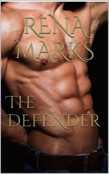 The Defender - Stargazer Series, #3 ebook by Rena Marks