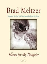 Heroes for My Daughter ebook by Brad Meltzer
