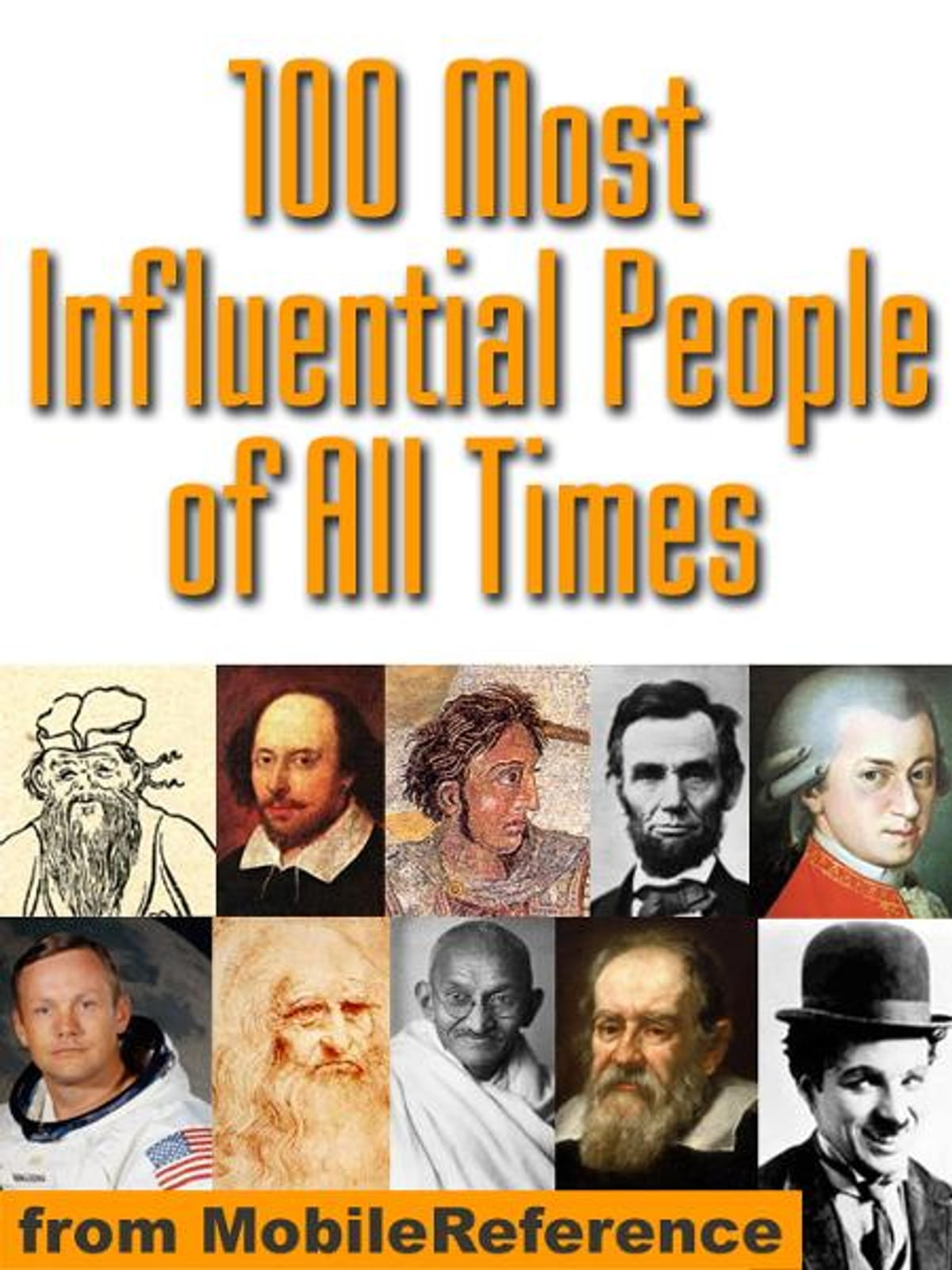 100 Most Influential People Of All Times (Mobi History) eBook by  MobileReference - 9781605011240 | Rakuten Kobo