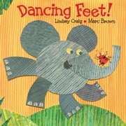 Dancing Feet! ebook by Lindsey Craig,Marc Brown