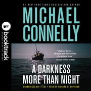 A Darkness More Than Night - Booktrack Edition audiobook by Michael Connelly