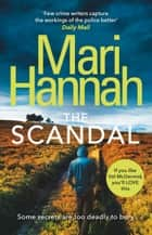 The Scandal ebook by Mari Hannah