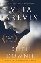 Vita Brevis ebook by Ruth Downie