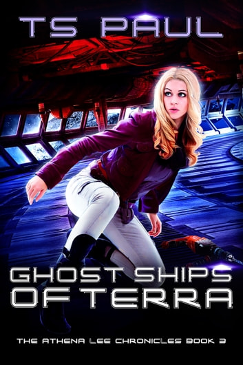 Ghost Ships of Terra ebook by T S Paul