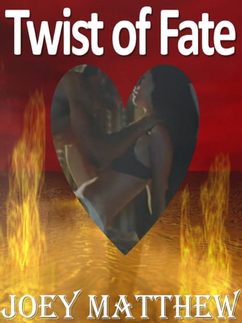Twist of Fate ebook by Joey Matthew